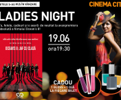 Ladies Night la Cinema City Iulius Mall Iasi